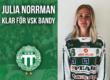 KLART: Julia Norrman klar för VSK Bandy